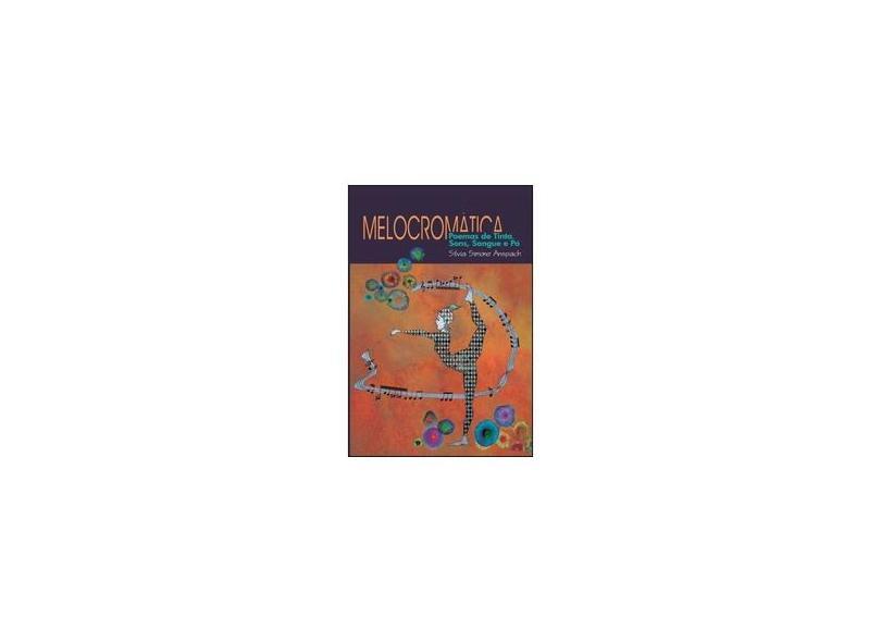 """Melocromática - """"anspach, Silvia Simone"""" - 9788536655147"""