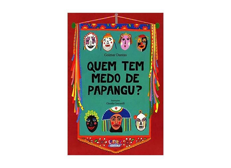 Quem Tem Medo de Panpagu? - Goimar Dantas - 9788524916755