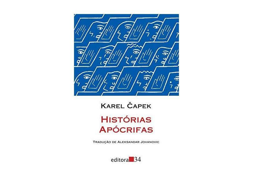 Histórias Apócrifas - 3ª Ed. 2013 - Capek, Karel ; Capek, Karel - 9788585490515