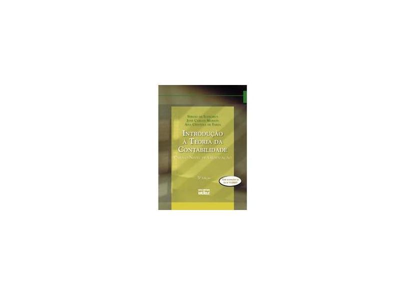 Introdução à Teoria da Contabilidade. Para o Nível de Graduação - Sergio De Iudícibus - 9788522453610