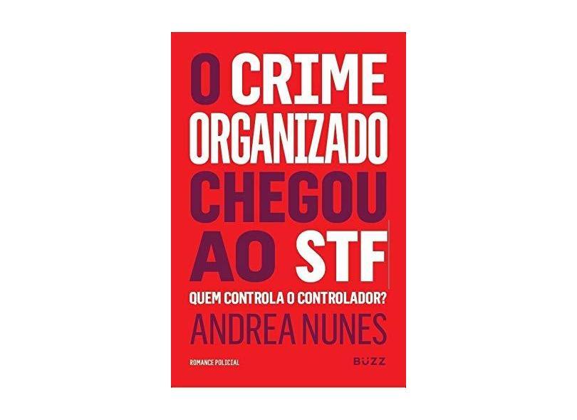 A Corte Infiltrada - Nunes, Andrea - 9788593156090