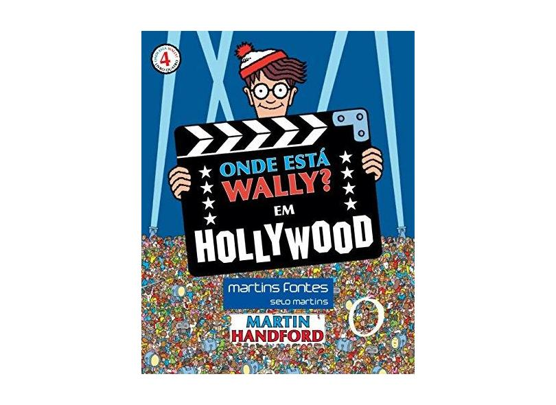 Onde Está Wally? - Em Hollywood - Livro 4 - Handford,martin - 9788580633313