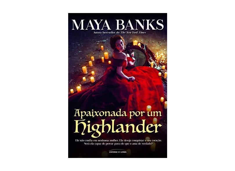 Apaixonada Por Um Highlander - Maya Banks - 9788550302591