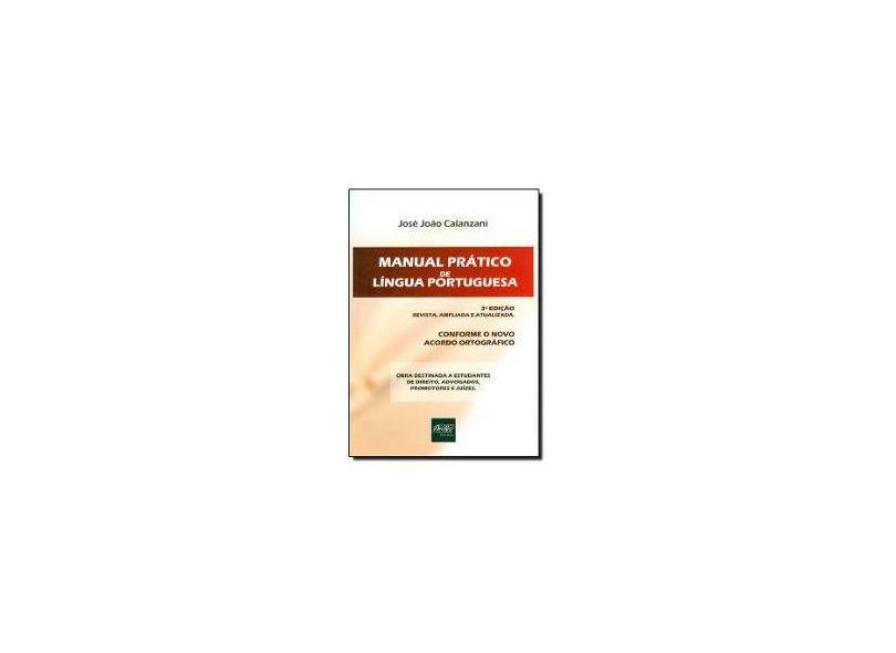 Manual Prático de Língua Portuguesa - José João Calanzani - 9788538402039