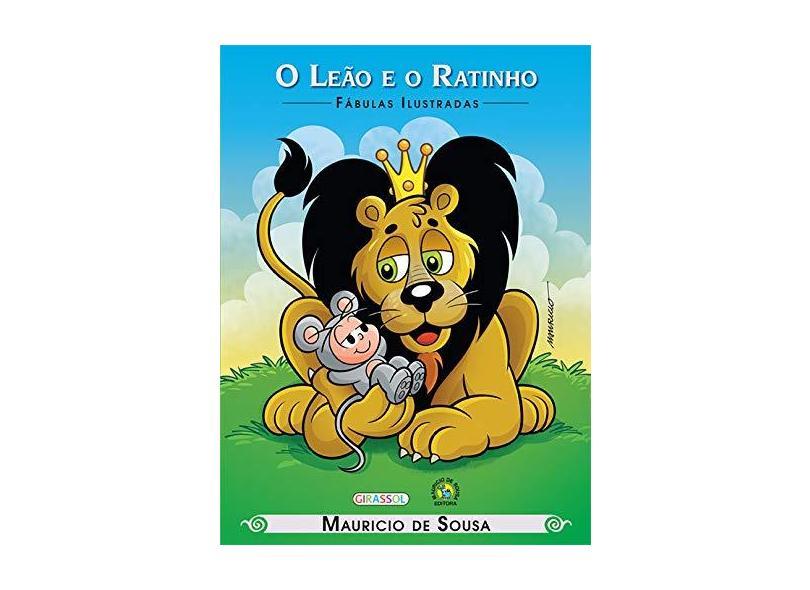 Turma da Mônica - O Leão e o Ratinho - Coleção Fábulas Ilustradas - Mauricio De Sousa - 9788539414321