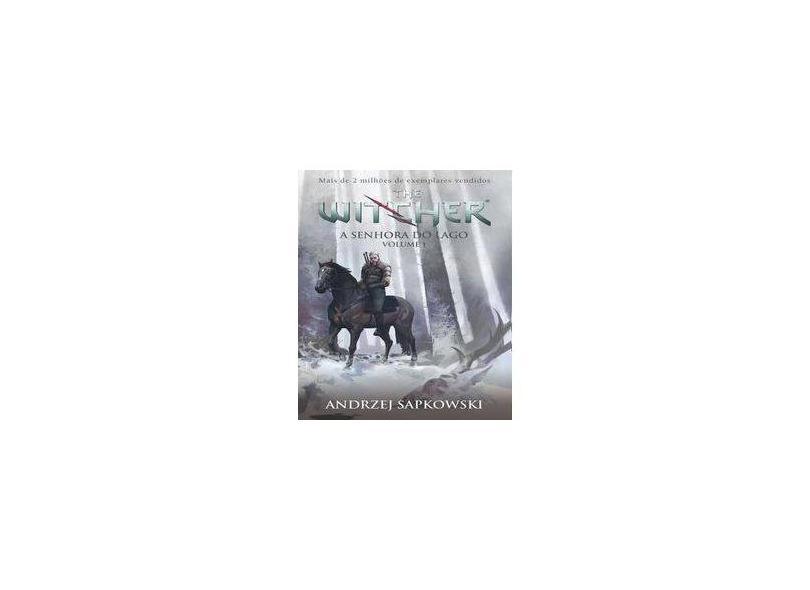 A Senhora do Lago - The Witcher - A Saga do Bruxo Geralt de Rivia - Livro 7 - Vol. 1 - Capa Game - Sapkowski, Andrzej - 9788546901654