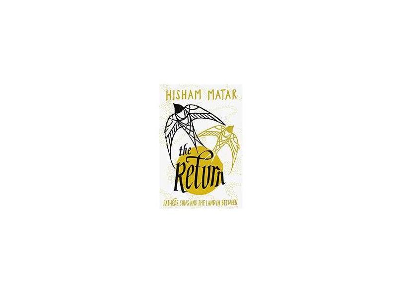 """The Return - """"matar, Hisham"""" - 9780399589430"""
