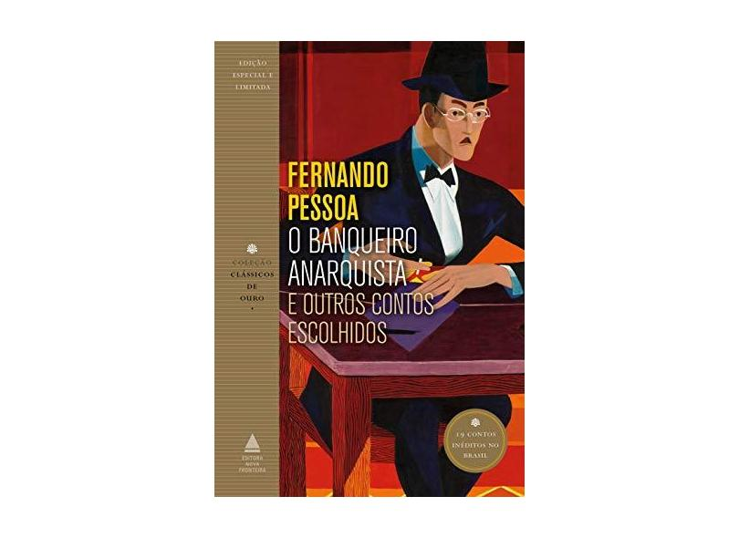 O banqueiro anarquista e outros contos escolhidos - Fernando Pessoa - 9788520942970