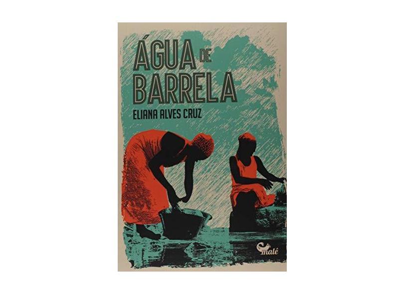 Água De Barrela - Eliana Alves Cruz - 9788592736408