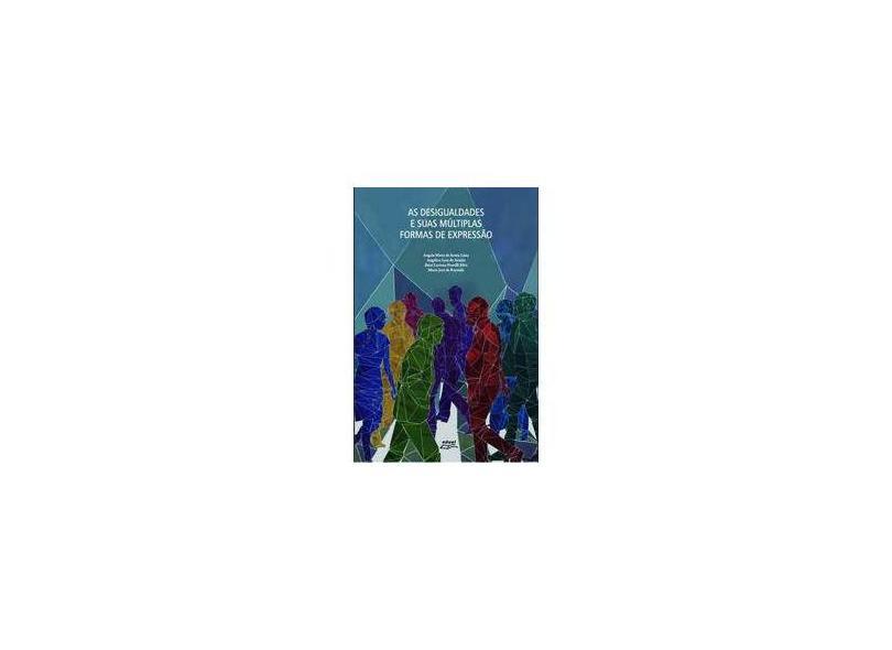 Desigualdades E Suas Multiplas Formas De Expressao - Varios Organizadores - 9788572166607