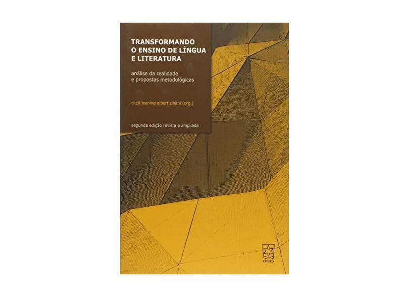 Transformando o Ensino de Língua e Literatura - Cecil Jeanine Albert Zinani - 9788570616500