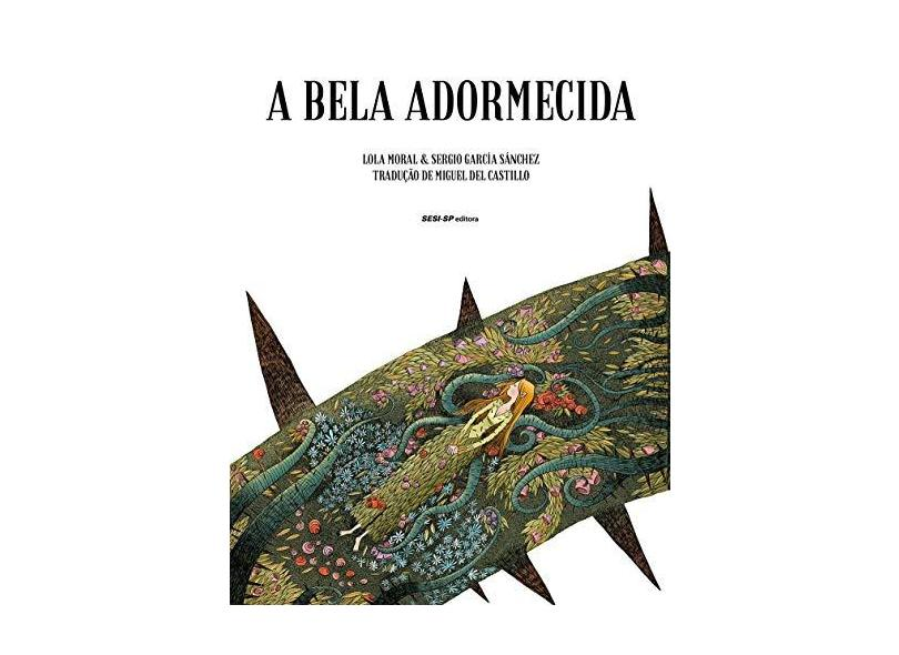 A Bela Adormecida - Lola Moral - 9788550407302