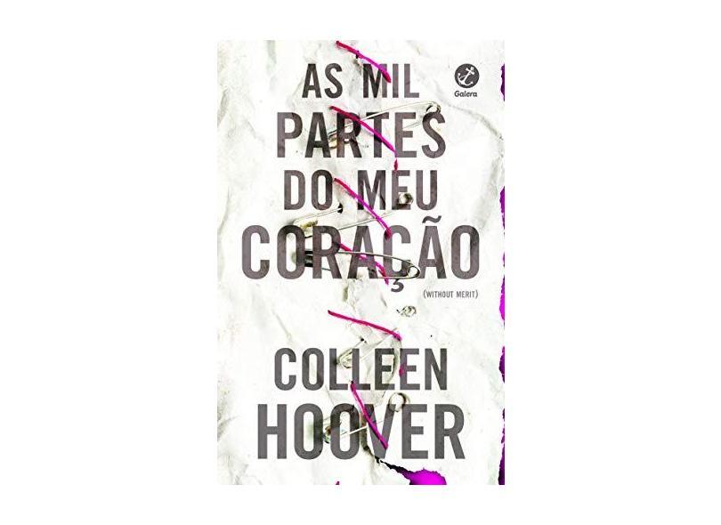 As Mil Partes Do Meu Coração - Hoover, Colleen - 9788501115744