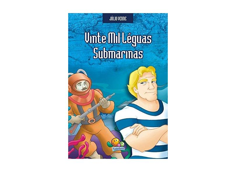 Vinte Mil Léguas Submarinas - Col. Júlio Verne - Belli,  Roberto - 9788573986747