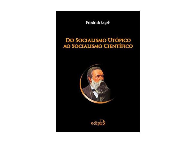 Do Socialismo Utópico Ao Socialismo Científico - Capa Comum - 9788572837736