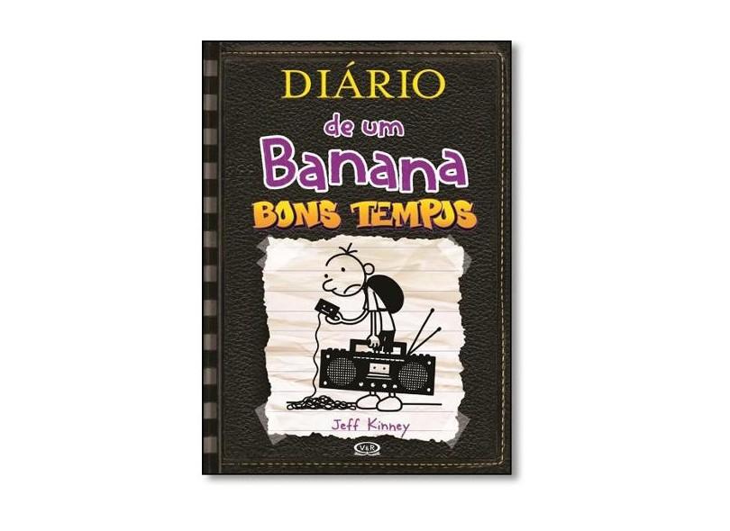 Diário de Um Banana - Bons Tempos - 10ª Ed. 2015 - Kinney, Jeff - 9788576839422