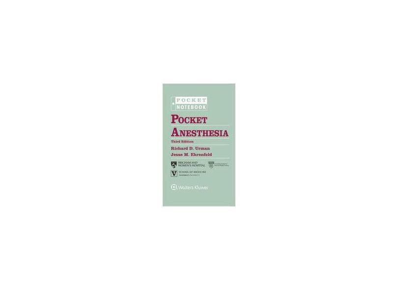 POCKET ANESTHESIA - Richard D. Urman Md, Jesse M. Ehrenfeld Md - 9781496328557