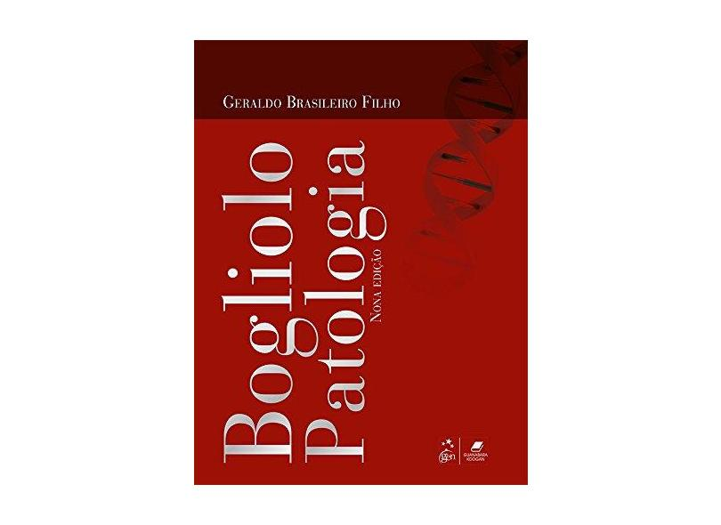 Bogliolo Patologia - 9ª Ed. 2016 - Filho, Geraldo Brasileiro - 9788527729420