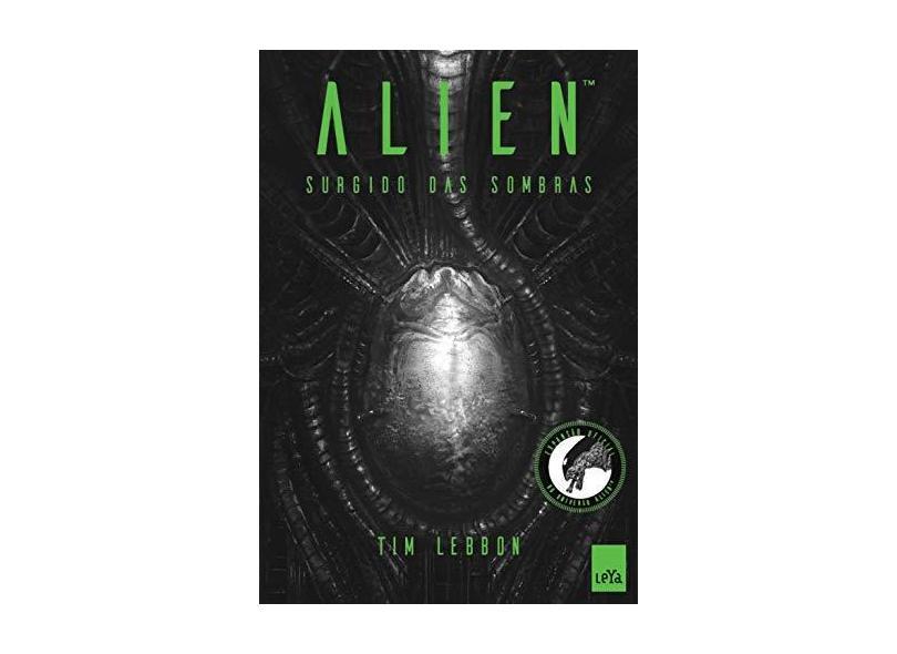 Alien. Surgido das Sombras - Tim Lebbon - 9788544103951