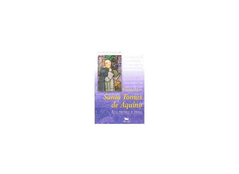 Iniciaçao A Santo Tomas De Aquino - Jean-pierre Torrell - 9788515017164