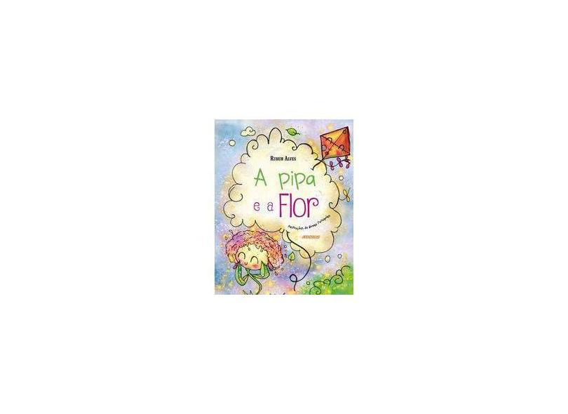 A Pipa e a Flor - Rubem Alves - 9788579133848