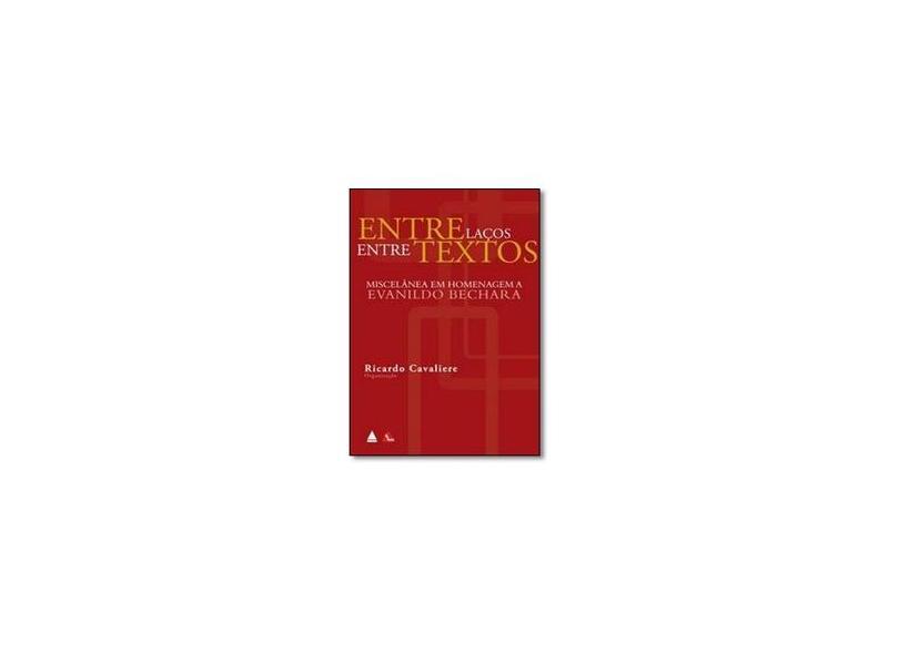 Entrelaços Entre Textos. Homen - Ricardo Cavaliere - 9788520921333