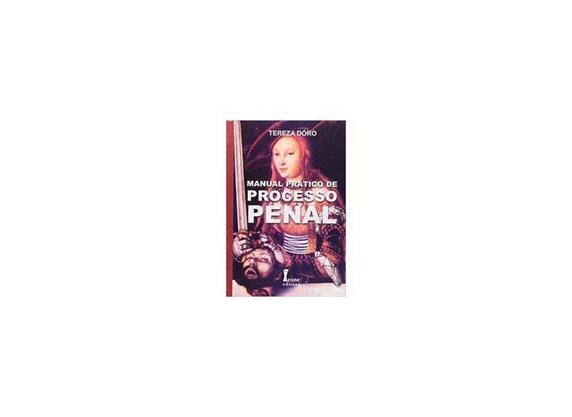Manual Prático de Processo Penal - Tereza N. R. Doro - 9798527408607