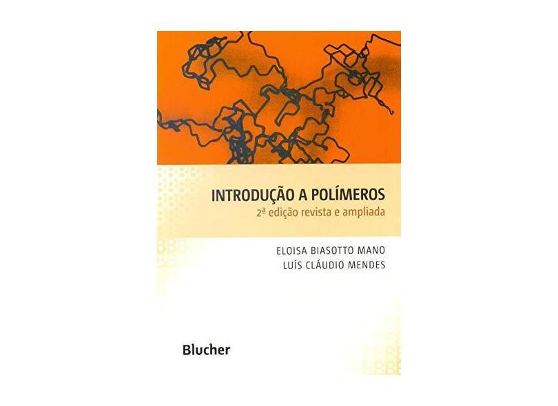 Introducao a Polimeros - Mano, Eloisa Biasotto - 9788521202479