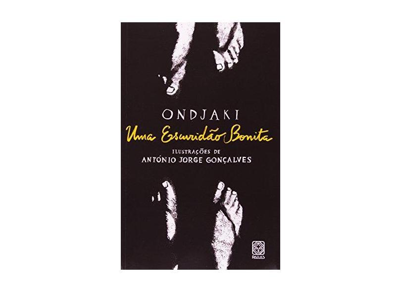 Uma Escuridão Bonita - Ondjaki - 9788534705080