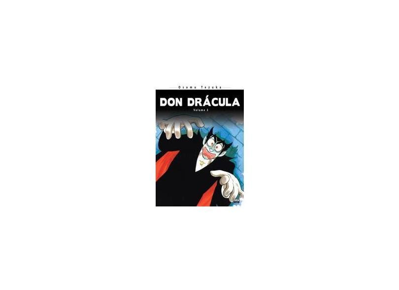 Don Drácula - Volume 3 - Osamu Tezuka - 9788583620600