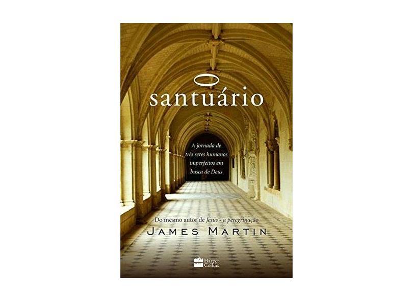 O Santuário - Martin, James - 9788569809609
