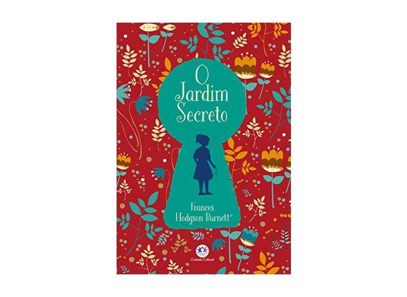 O jardim secreto - Hodgson Burnett Frances - 9788538090335