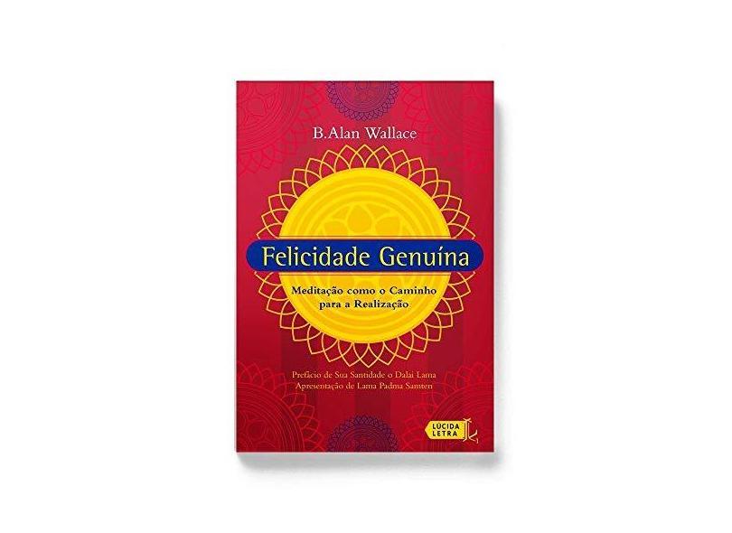 Felicidade Genuína. Meditação Como o Caminho Para a Realização - Capa Comum - 9788566864144