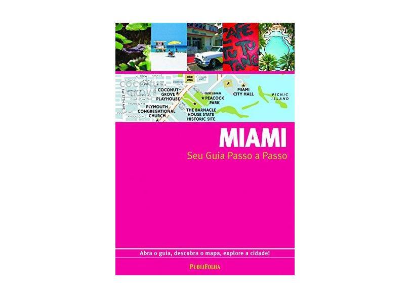 Miami - Seu Guia Passo a Passo - Gallimard - 9788574028880
