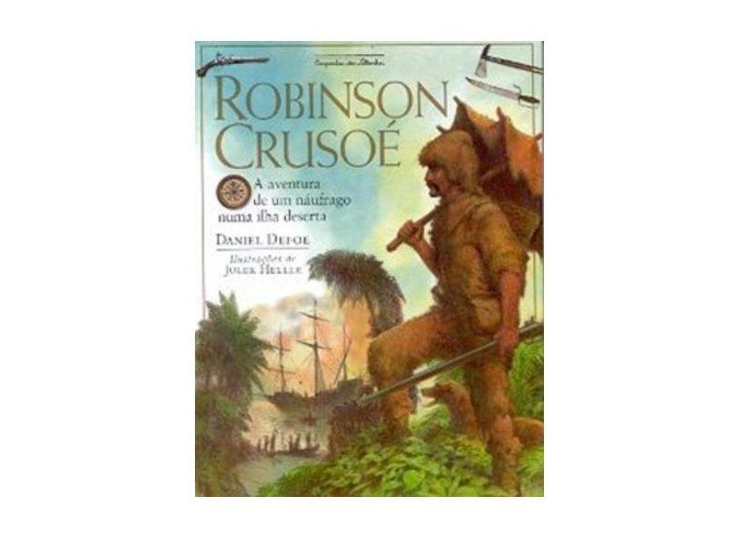 Robinson Crusoé - A Aventura de um Náufrago Numa Ilha Deserta - Defoe, Daniel - 9788574060323
