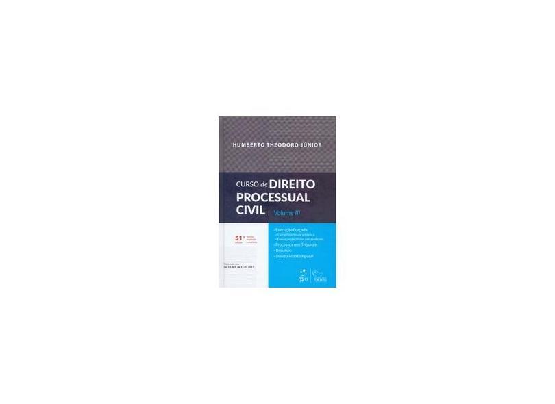 Curso de Direito Processual Civil (Volume 3) - Humberto Theodoro Júnior - 9788530979157