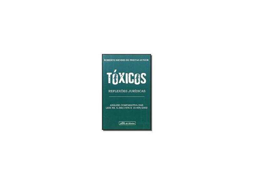 Toxicos- Reflexoes Juridicas - Freitas Junior - 9788574535470