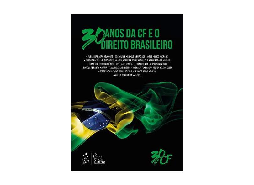 30 Anos Da Constituição Federal E O Direito Brasileiro - Édis Milaré - 9788530981976