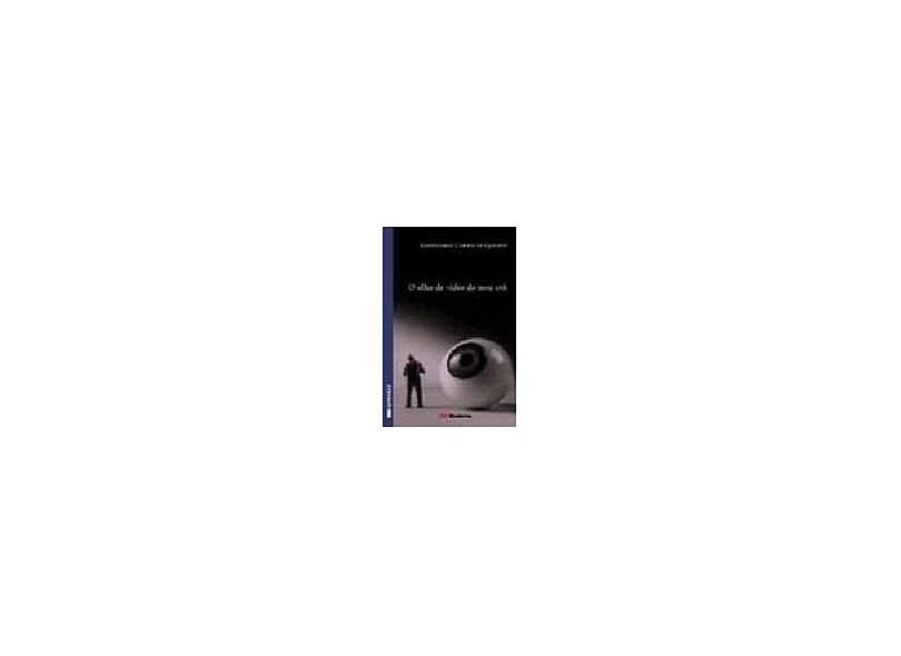 O Olho de Vidro do Meu Avô - Queirós, Bartolomeu Campos De - 9788516041922
