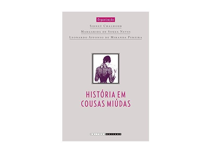 Historia Em Cousas Miudas - Capa Comum - 9788526807082