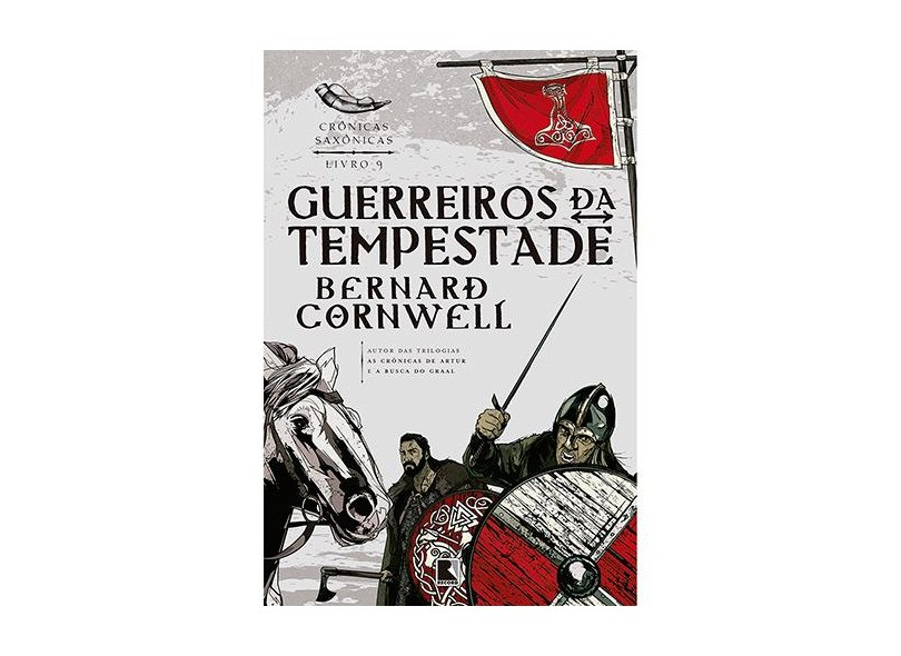 Guerreiros da Tempestade - Crônicas Saxônicas - Livro 9 - Cornwell, Bernard - 9788501073792