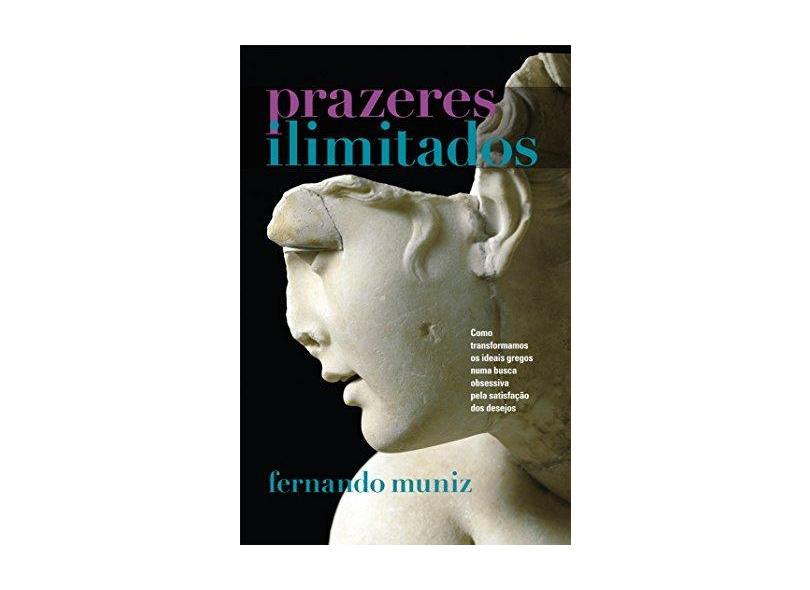 Prazeres Ilimitados - Fernando Muniz - 9788520938591