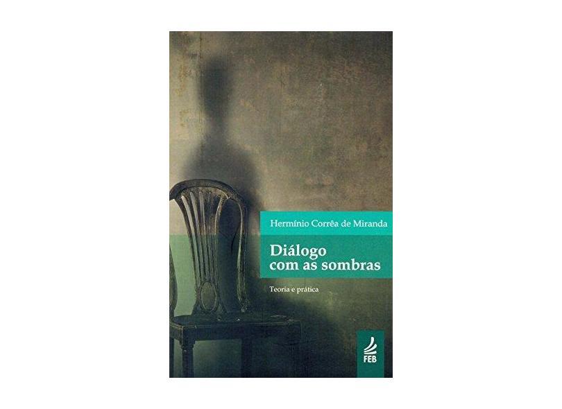 Dialogo Com as Sombras - Capa Comum - 9788573289565