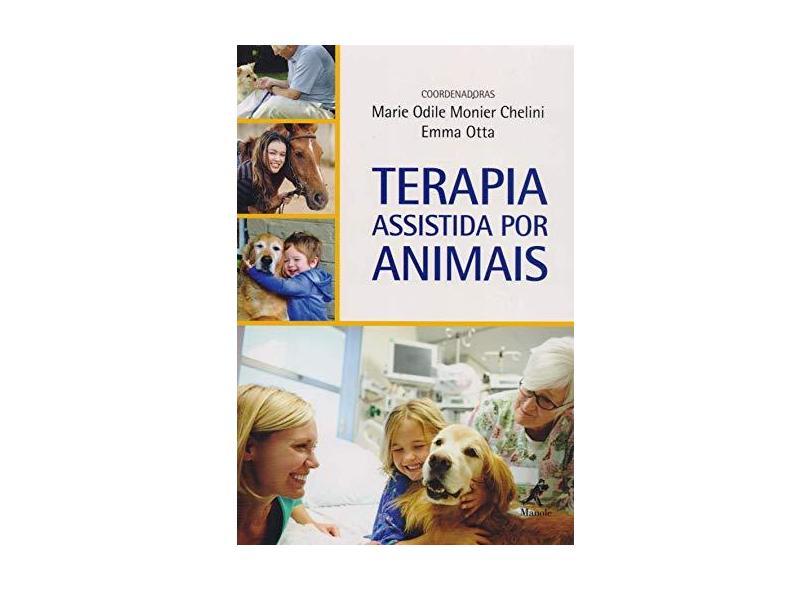Terapia Assistida Por Animais - Chelini, Marie Odile Monier; Otta, Emma - 9788520441350