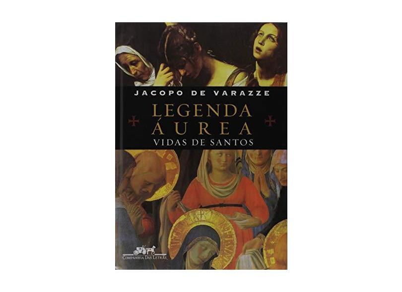 Legenda Áurea - Jacopo Varazze - 9788535903676