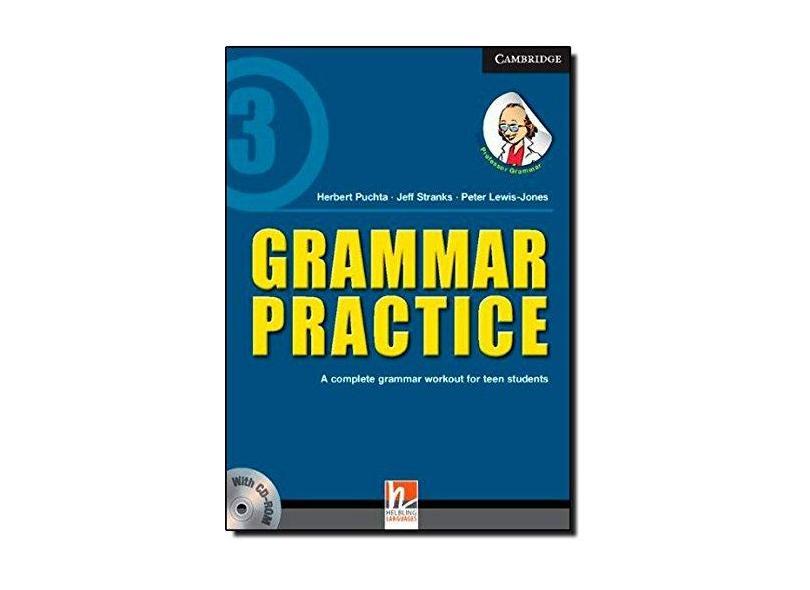 Grammar Practice. A Complete Grammar Workout for Teen Students (+ CD-ROM) - Herbert Puchta - 9781107628526