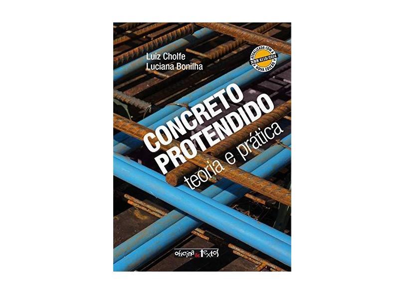 Concreto Protendido. Teoria e Prática - Luiz Cholfe - 9788579752971