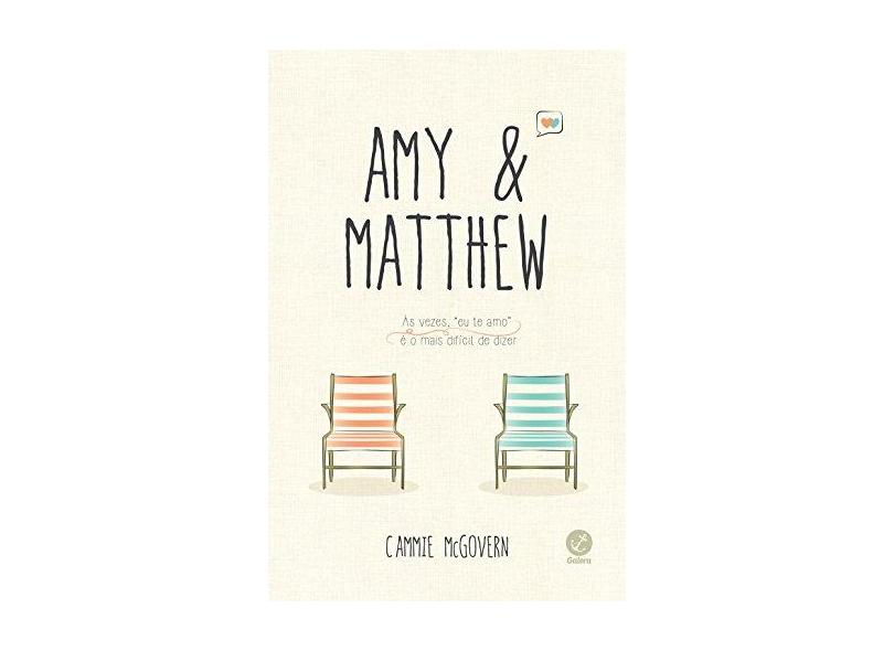 Amy e Matthew - Mcgovern, Cammie - 9788501070180