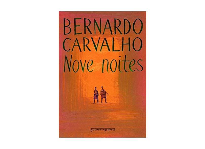 Nove Noites - Ed. De Bolso - Carvalho, Bernardo - 9788535908619
