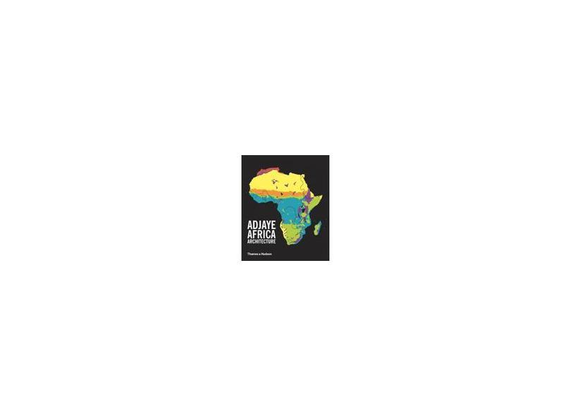 Adjaye: Africa: Architecture: Compact Edition - David Adjaye - 9780500343166